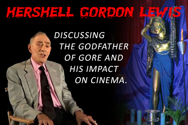 Discussing Hershell Gordon Lewis Image